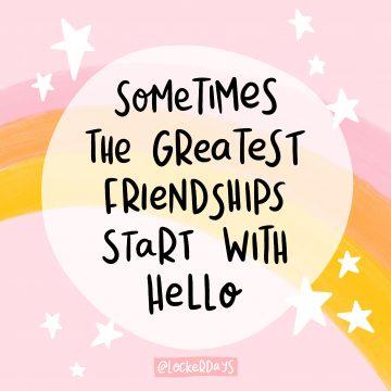 Greatest Friendships Start With Hello Locker Card