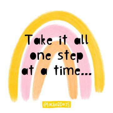 Take It One Step At A Time Locker Card